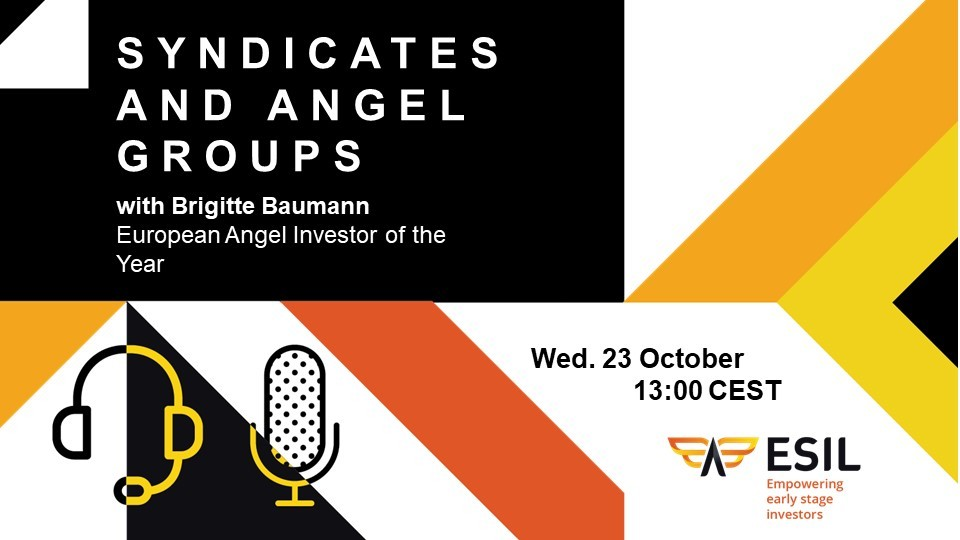 ESIL Webinar - Syndicates and Angel Groups - Wednesday 23rd of October at 13:00 CEST