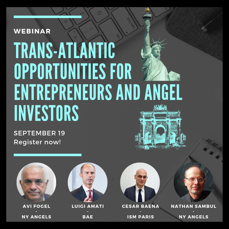 Trans-Atlantic Opportunities for Entrepreneurs and Angel Investors! WEBINAR - 19 September 17:30