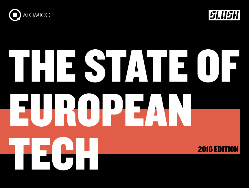 The State of European Tech 2016: the future is being invented in Europe !