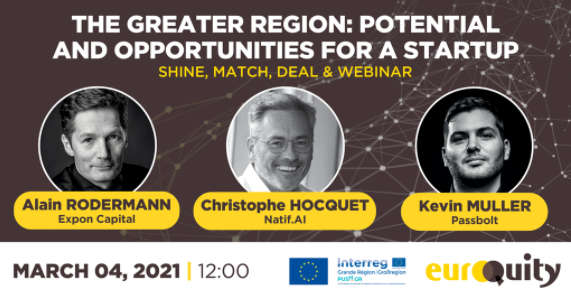 WEBINAR | The Greater Region: potential and opportunities for a startup | March 04, 2021 at 12:00 p.m.