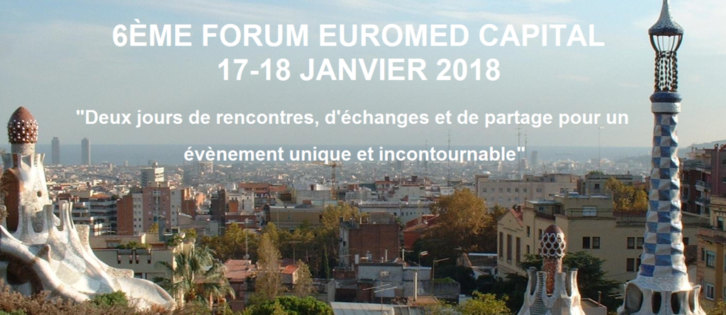 RDV au 6ème Forum Euromed Capital à Barcelone : DIGITAL BIG BANG in Euro-Mediterranean countries!