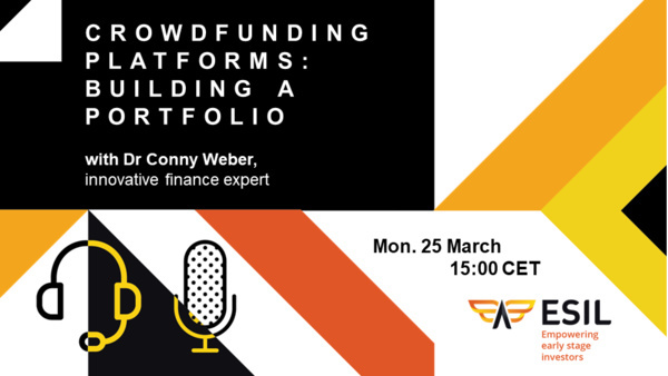 ESIL Webinar - Crowdfunding Platforms, Building a portfolio – Monday 25th March 2019 at 3:00 PM CEST