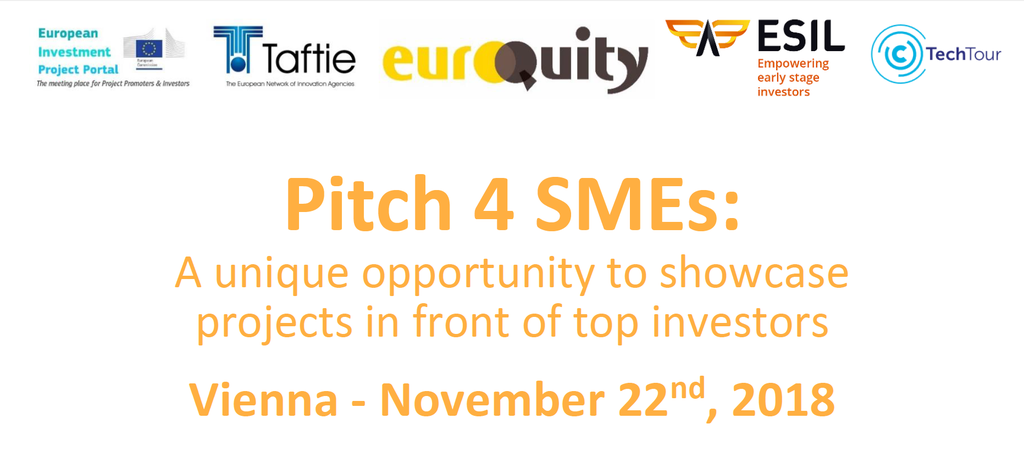 Pitch 4 SMEs - A unique opportunity to pitch to top European investors at Vienna Enterprise on November 22nd