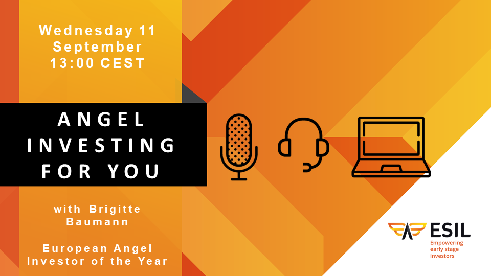 ESIL Webinar - Angel Investing For You - Wednesday 11th of September at 13:00 CEST