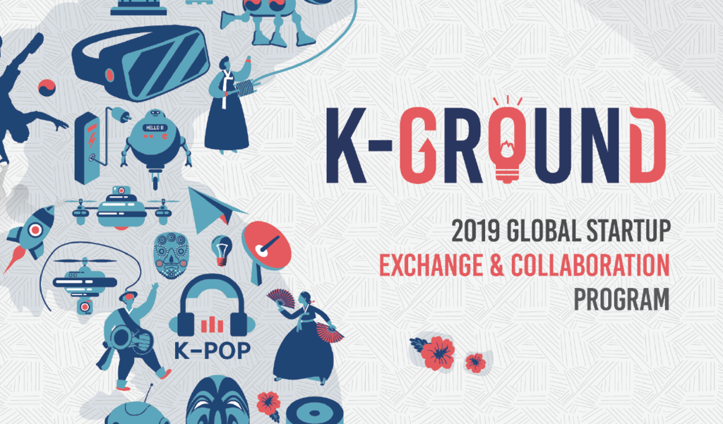 Korea: Sign up for the K-Ground Acceleration Program!