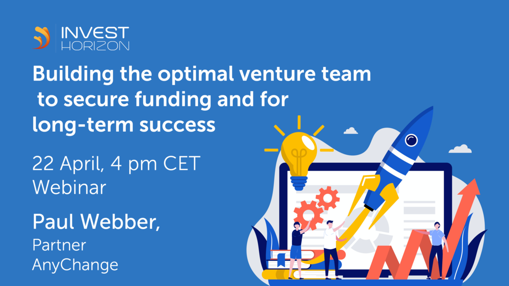 Building the optimal venture team to secure funding and for long-term success