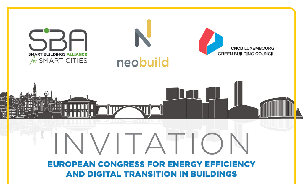 European Congress for energy efficiency and digital transition in buildings: Thursday 17th May - Luxembourg